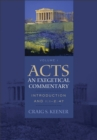 Acts: An Exegetical Commentary : Volume 1 : Introduction and 1:1-247 - eBook