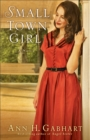 Small Town Girl (Rosey Corner Book #2) : A Novel - eBook