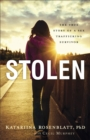 Stolen : The True Story of a Sex Trafficking Survivor - eBook