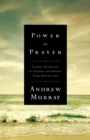 Power in Prayer : Classic Devotions to Inspire and Deepen Your Prayer Life - eBook
