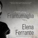 Frantumaglia : A Writer's Journey - eAudiobook