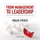 From Management to Leadership - eAudiobook