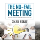 The No-Fail Meeting - eAudiobook
