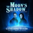 The Moon's Shadow - eAudiobook