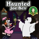 Haunted Joe Bev - eAudiobook