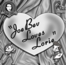 Joe Bev Loves Lorie - eAudiobook