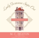 Lady Fortescue Steps Out - eAudiobook