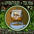 The Adventures of Tea Man, Vol. 2 - eAudiobook