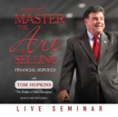 How to Master the Art of Selling Financial Services - eAudiobook