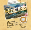 From Alzheimer's with Love - eAudiobook