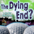 The Dying End? - eAudiobook