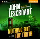 Nothing But the Truth - eAudiobook