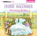 Wyoming Brides - eAudiobook