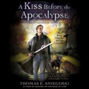 A Kiss Before the Apocalypse : A Remy Chandler Novel - eAudiobook