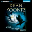 What the Night Knows - eAudiobook