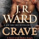 Crave : A Novel of the Fallen Angels - eAudiobook