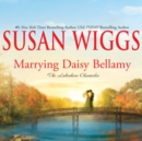 Marrying Daisy Bellamy - eAudiobook