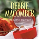 First Comes Marriage: A Selection from Married in Seattle - eAudiobook