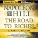 Napoleon Hill - The Road to Riches : 13 Keys to Success - eAudiobook