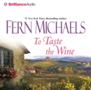 To Taste the Wine - eAudiobook
