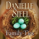 Family Ties : A Novel - eAudiobook