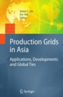 Production Grids in Asia : Applications, Developments and Global Ties - eBook
