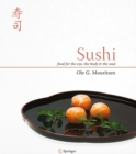 Sushi : Food for the Eye, the Body and the Soul - eBook