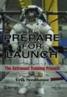 Prepare for Launch : The Astronaut Training Process - eBook