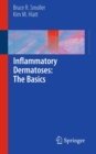 Inflammatory Dermatoses: The Basics - Book