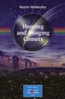 Hunting and Imaging Comets - eBook