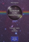 Guidebook to the Constellations : Telescopic Sights, Tales, and Myths - eBook