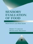 Sensory Evaluation of Food : Principles and Practices - eBook