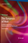 The Dynamics of Heat : A Unified Approach to Thermodynamics and Heat Transfer - eBook