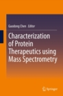 Characterization of Protein Therapeutics using Mass Spectrometry - eBook