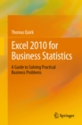 Excel 2010 for Business Statistics : A Guide to Solving Practical Business Problems - eBook
