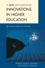 Innovations in Higher Education : Igniting the Spark for Success - eBook