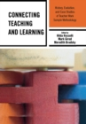 Connecting Teaching and Learning : History, Evolution, and Case Studies of Teacher Work Sample Methodology - eBook
