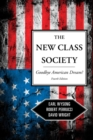 The New Class Society : Goodbye American Dream? - eBook