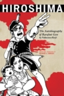 Hiroshima : The Autobiography of Barefoot Gen - eBook