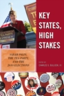 Key States, High Stakes : Sarah Palin, the Tea Party, and the 2010 Elections - eBook