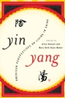 Yin-Yang : American Perspectives on Living in China - eBook