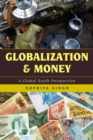 Globalization and Money : A Global South Perspective - eBook