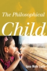 The Philosophical Child - eBook