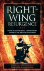 Right-Wing Resurgence : How a Domestic Terrorist Threat is Being Ignored - eBook