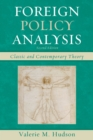 Foreign Policy Analysis : Classic and Contemporary Theory - Book
