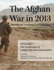 The Afghan War in 2013: Meeting the Challenges of Transition : The Challenges of Leadership and Governance - eBook
