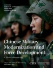 Chinese Military Modernization and Force Development : A Western Perspective - eBook