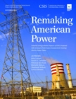 Remaking American Power : Potential Energy Market Impacts of EPA's Proposed GHG Emission Performance Standards for Existing Electric Power Plants - eBook