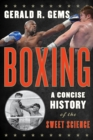 Boxing : A Concise History of the Sweet Science - eBook