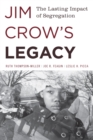 Jim Crow's Legacy : The Lasting Impact of Segregation - eBook